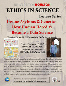 Ethics In Science Lecture Series Insane Asylums And Genetics How Human Heredity Became A Data
